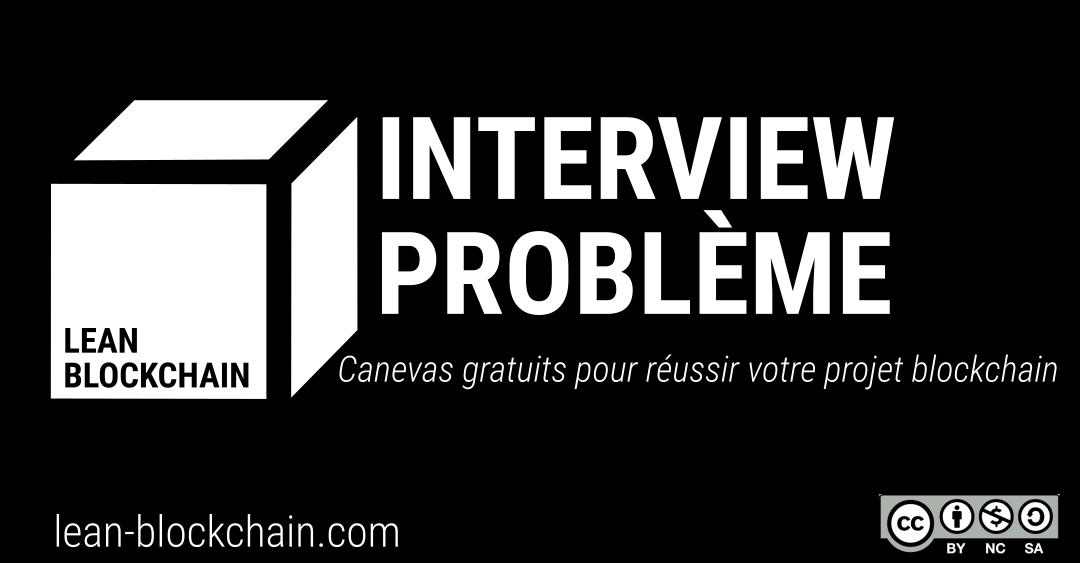 Antisèches pour vos interviews problème